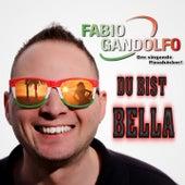 Du bist Bella von Fabio Gandolfo