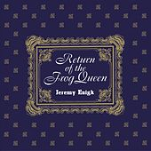 Return of the Frog Queen (Expanded Edition) von Jeremy Enigk