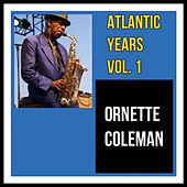 Atlantic Years, Vol. 1 by Ornette Coleman