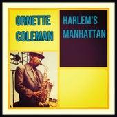 Harlem's Manhattan von Ornette Coleman