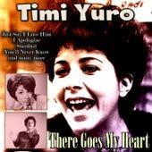 There Goes My Heart de Timi Yuro