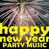 Happy New Year Party Music von Various Artists