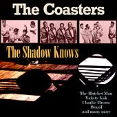 The Shadow Knows de The Coasters