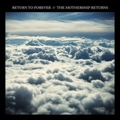 The Mothership Returns de Return to Forever