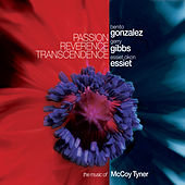 Passion Reverence Transcendence by Benito Gonzalez