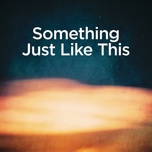 Something Just Like This (Piano Version) by Michael Forster