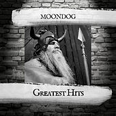 Greatest Hits by Moondog