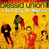 I Still Cry at Movies by Blessid Union of Souls