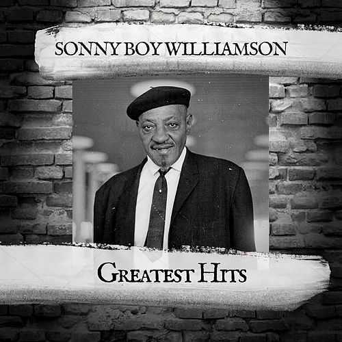 Greatest Hits by Sonny Boy Williamson