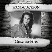 Greatest Hits by Wanda Jackson