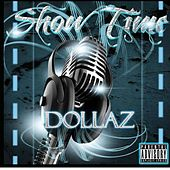 Show Time by Dollaz (Hip-Hop)