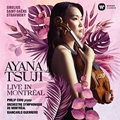 Live in Montréal - Saint-Saëns: Introduction et rondo capriccioso in A Minor, Op. 28 (Live) by Ayana Tsuji
