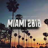 Submission Recordings Presents:Miami2018 - EP by Various Artists
