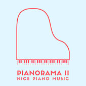 Pianorama II: Nice Piano Music de Various Artists