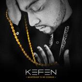 Maintenant tu me connais by Kefen