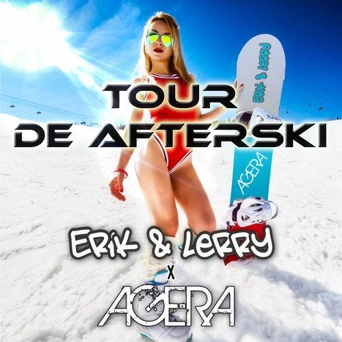 Tour De Afterski de Erik
