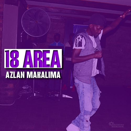 18 Area by Azlan Makalima