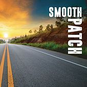 Smooth Patch by Jack Pollard