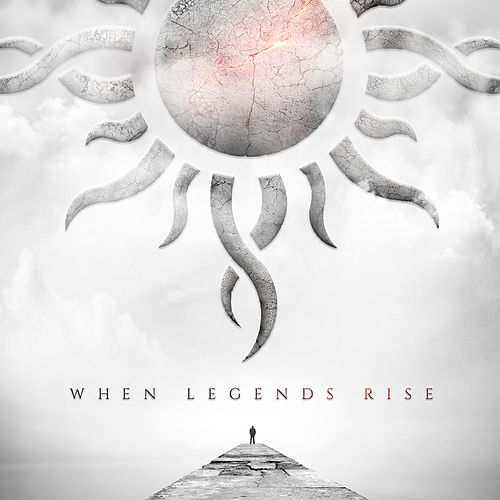 When Legends Rise by Godsmack