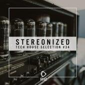 Stereonized - Tech House Selection, Vol. 34 de Various Artists