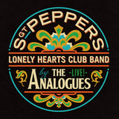 Sgt. Pepper's Lonely Hearts Club Band (Live) by The Analogues