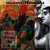 Our Time In Eden de 10,000 Maniacs