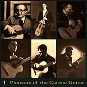 Pioneers of the Classic Guitar, Volume 1 - Records 1944 de Andrés Segovia