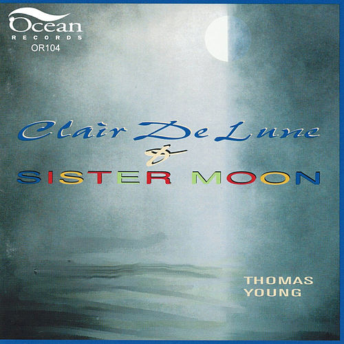 Clair De Lune & Sister Moon by Thomas Young