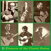 Pioneers of the Classic Guitar, Volume 11 - Recordings 1937-1941 by Julio Martinez Oyanguren