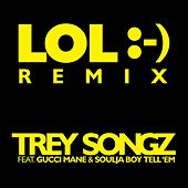 LOL :-) [feat. Gucci Mane & Soulja Boy Tell 'Em] de Trey Songz