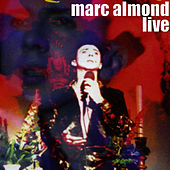 Marc Almond Live by Marc Almond