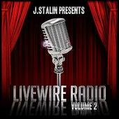 J. Stalin Presents Livewire Radio Volume 2 by Various Artists