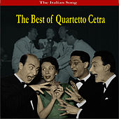 The Italian Song - The Best of Quartetto Cetra by Quartetto Cetra