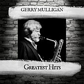 Greatest Hits by Gerry Mulligan