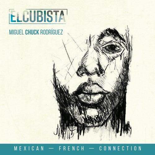 El Cubista by Miguel Chuck Rodriguez