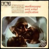 Moôlouyame / West Wind Unification by Miriam Makeba