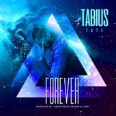 Forever de Tabius Tate