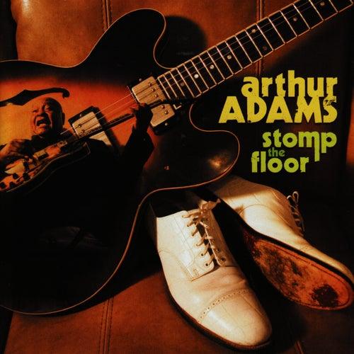 Stomp the Floor by Arthur Adams