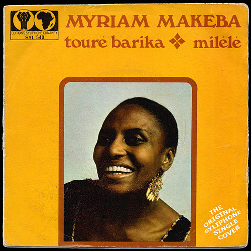 Touré Barika / Milélé by Miriam Makeba