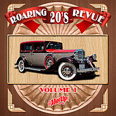 Roaring 20's Revue Vol. 1 by Various Artists