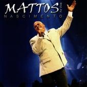 Ao Vivo von Mattos Nascimento