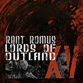 Lords of Outland XV (the first fifteen years 1994-2009) de Rent Romus