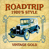 Road Trip 1920's Style by Various Artists