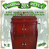 Roaring 20's Revue Vol. 2: The Hits 1920-1930 by Various Artists
