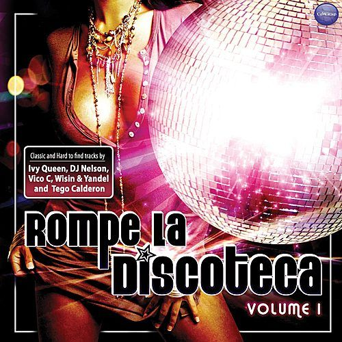 Rompe La Discoteca by Various Artists