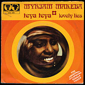 Teya Teya / Lovely Lies by Miriam Makeba