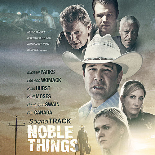 Noble Things ST by Various Artists
