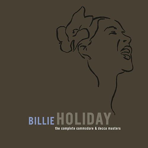 The Complete Commodore/Decca Masters by Billie Holiday