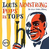 Pops Is Tops: The Verve Studio Albums de Louis Armstrong