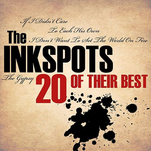20 Of Their Best by The Ink Spots